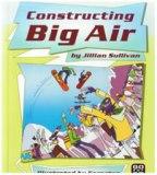 Constructing big air by jillian sullivan