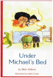 Under Michaels bed by jillian sullivan