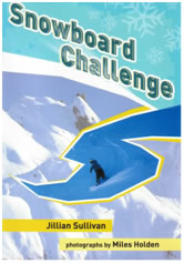 Snowboard Challenge by Jillian Sullivan